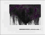Hermann Nitsch, Ich bin der Maler