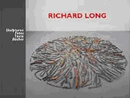 Richard Long, Skulpturen, Fotos, Texte, Bücher